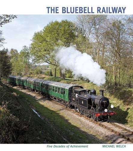 The Bluebell Railway By Michael Welch