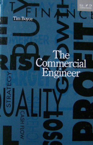 The Commercial Engineer By Tim Boyce