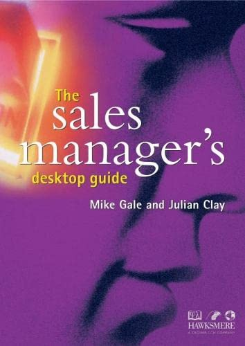 The Sales Manager's Desktop Guide By Michael Gale