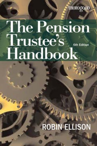 The Pension Trustee's Handbook Guide By Robin Ellison