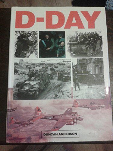 D-Day by Duncan Anderson