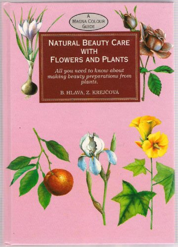 Natural Beauty Care with Flowers By Hlava