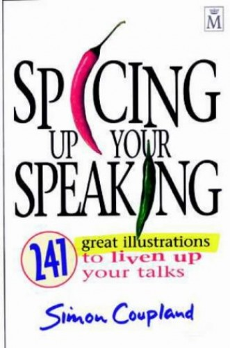 Spicing Up Your Speaking By Simon Coupland