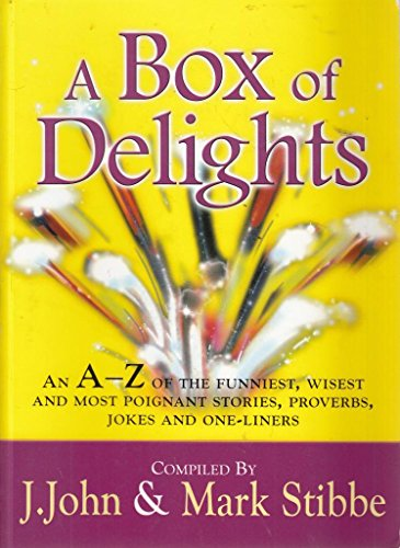 A Box of Delights by J. John