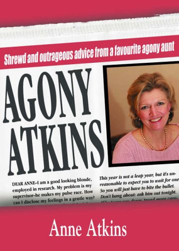 Agony Atkins By Anne Atkins