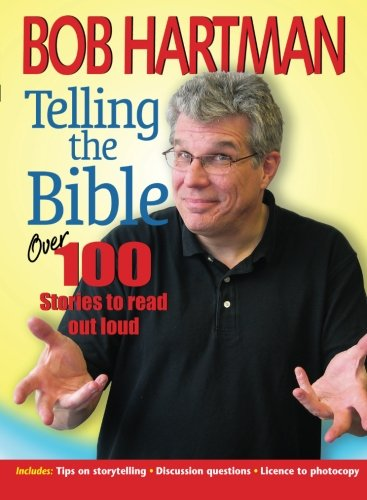 Telling the Bible By Bob Hartman