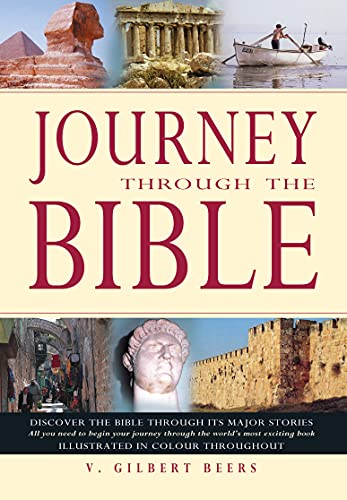 Journey Through the Bible By V. Gilbert Beers