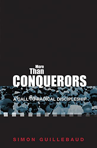 More Than Conquerors By Simon Guillebaud