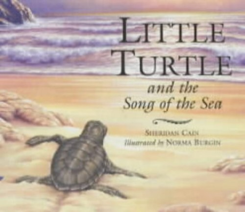Little Turtle and the Song of the Sea by Sheridan Cain