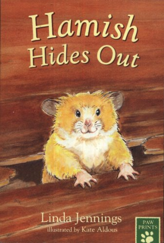 Paw Prints: Hamish Hides Out By Linda Jennings