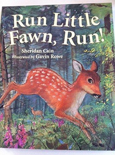 Run Little Fawn, Run! By No Author