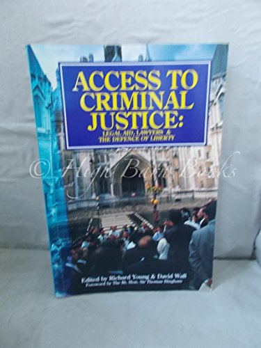 Access to Criminal Justice By Richard Young