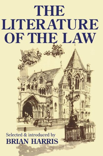 The Literature Of The Law (Blackstone Press): A Thoughtful Entertainment for Lawyres and Others Edited by Brian Harris