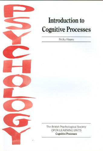 Introduction to Cognitive Processes By Nicky Hayes