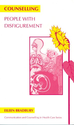 Counselling People with Disfigurement By Eileen Bradbury