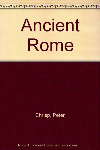 My World:Ancient Rome by Peter Chrisp