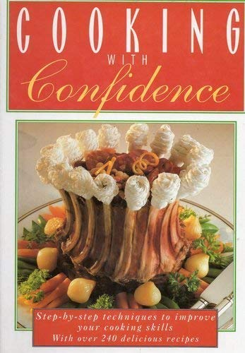 Cooking with Confidence By Edited