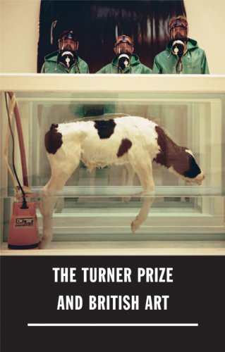 Turner Prize and British Art, The By Katherine Stout