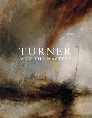 Turner and the Masters By Edited by David H. Solkin