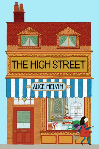 The High Street (Lift the Flap) By Alice Melvin