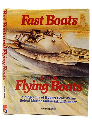 Fast Boats and Flying Boats By Adrian B. Rance