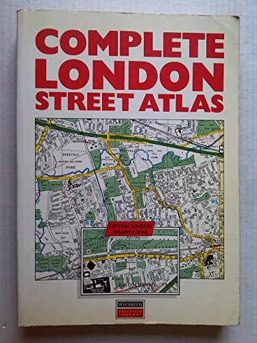 Complete London Street Atlas By W H Smith