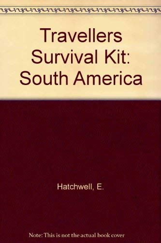 Travellers Survival Kit By E. Hatchwell