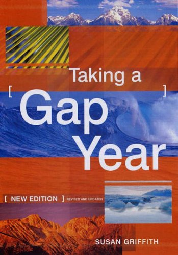 Taking a Gap Year By Susan Griffith