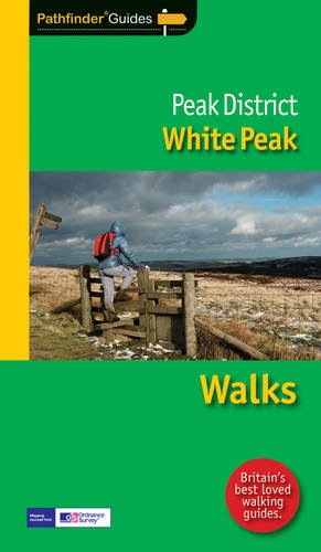 Pathfinder Peak District: White Peak By Crimson Publishing