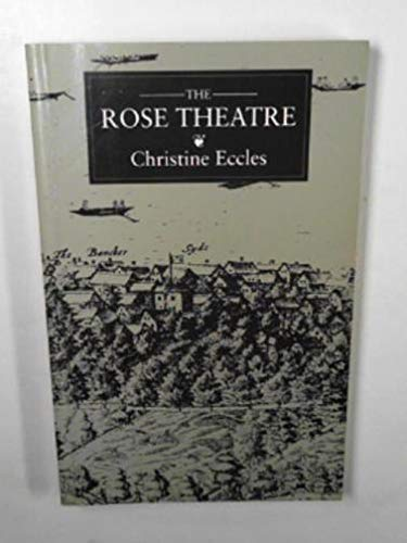 Rose Theatre By Christine Eccles