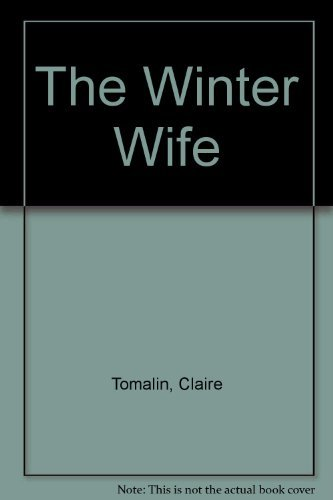 The Winter Wife By Claire Tomalin