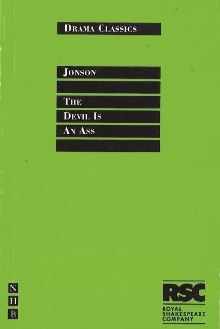 The Devil is an Ass by Ben Jonson