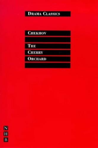 The Cherry Orchard By Anton Chekhov