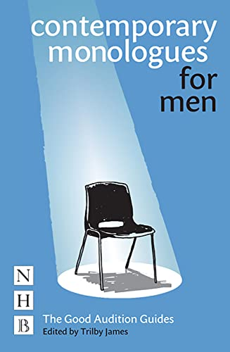 Contemporary Monologues for Men by Trilby James