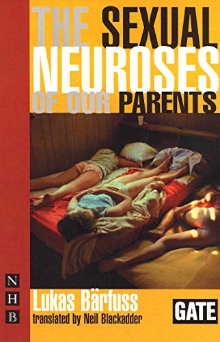 The Sexual Neuroses of Our Parents By Lukas Barfuss