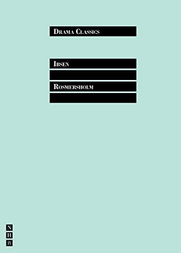 Rosmersholm by Henrik Ibsen
