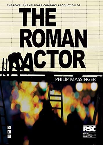 The Roman Actor By Philip Massinger