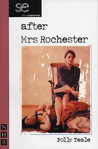 After Mrs Rochester By Polly Teale
