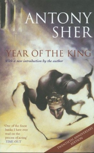 Year of the King by Anthony Sher