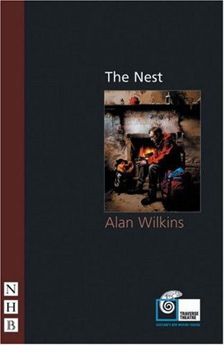 The Nest By Alan Wilkins