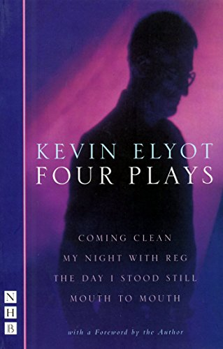 Kevin Elyot: Four Plays By Kevin Elyot