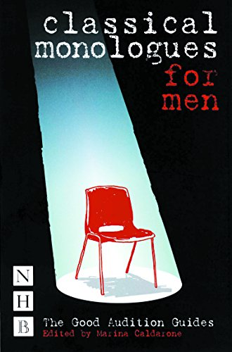 Classical Monologues for Men By Marina Caldarone