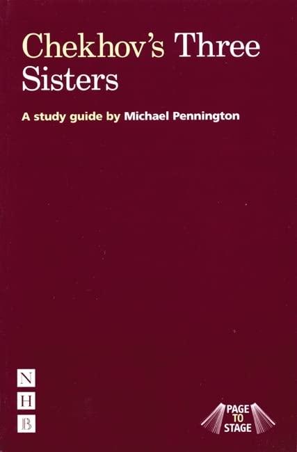 Chekhov's Three Sisters By Michael Pennington