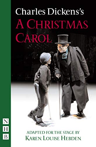 A Christmas Carol (Derby Playhouse version) By Charles Dickens
