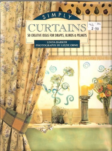 SIMPLY CURTAINS By Lizzie Orme