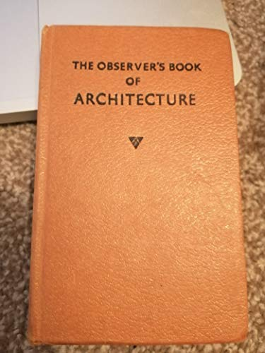 The Observer's Book of Architecture By Forewordby F.R.S. Yorke Written and  John Penoyre and Michael Ryan