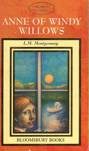Anne of Windy Willows (Children's classics) By L. M Montgomery