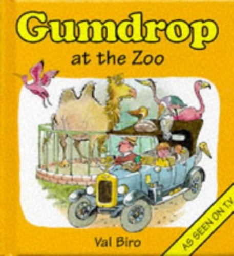 Gumdrop at the Zoo By Val Biro
