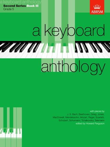 A Keyboard Anthology, Second Series, Book III By Howard Ferguson