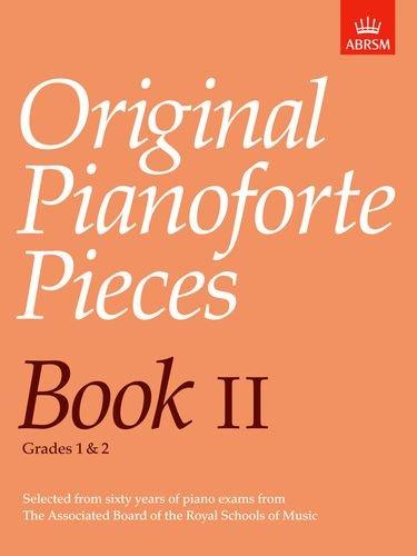 Original Pianoforte Pieces, Book II By ABRSM